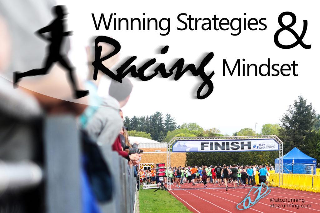 Winning Strategies and racing mindset atozrunning.com
