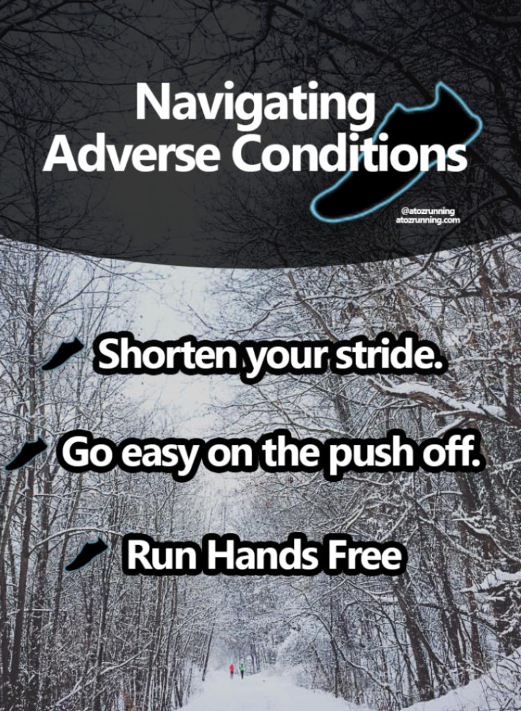 Tips for Navigating Adverse Conditions