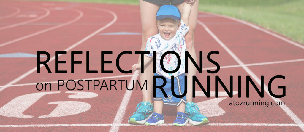 reflections on postpartum running