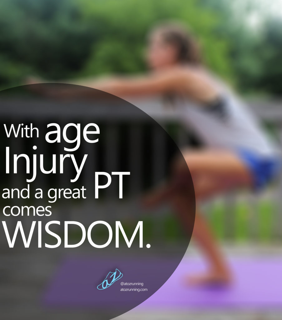 with age, injury, and a great PT comes wisdom. activate your glutes