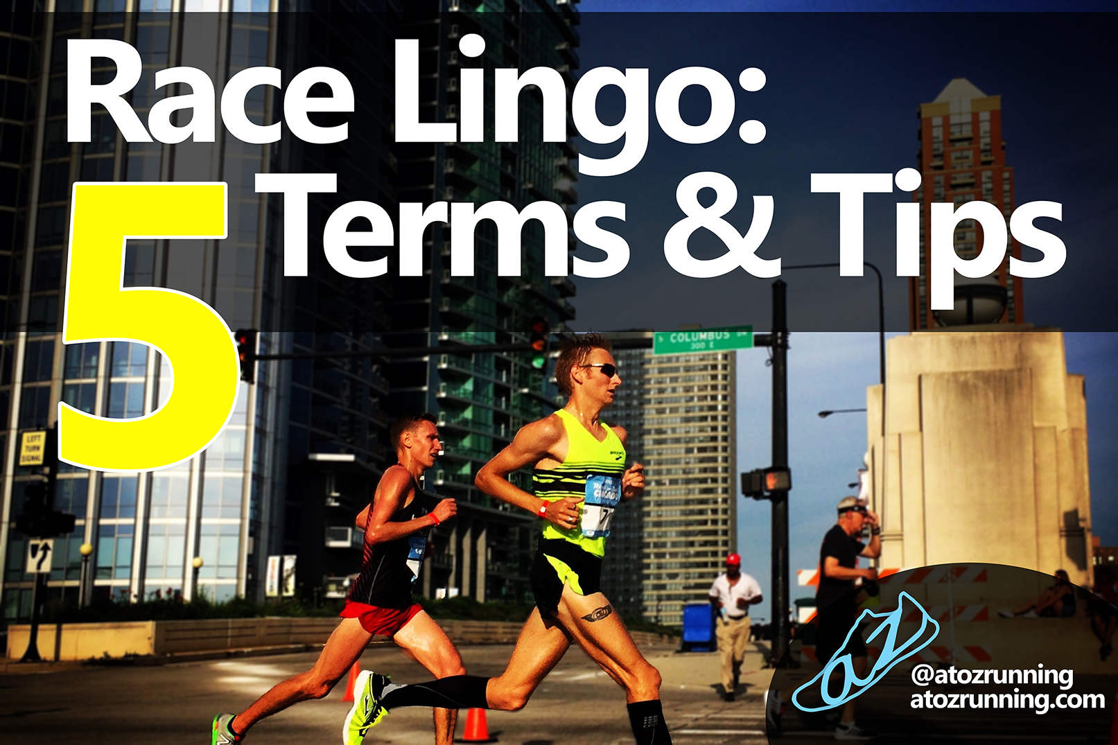 Learn the lingo and some valuable race tips for race day!