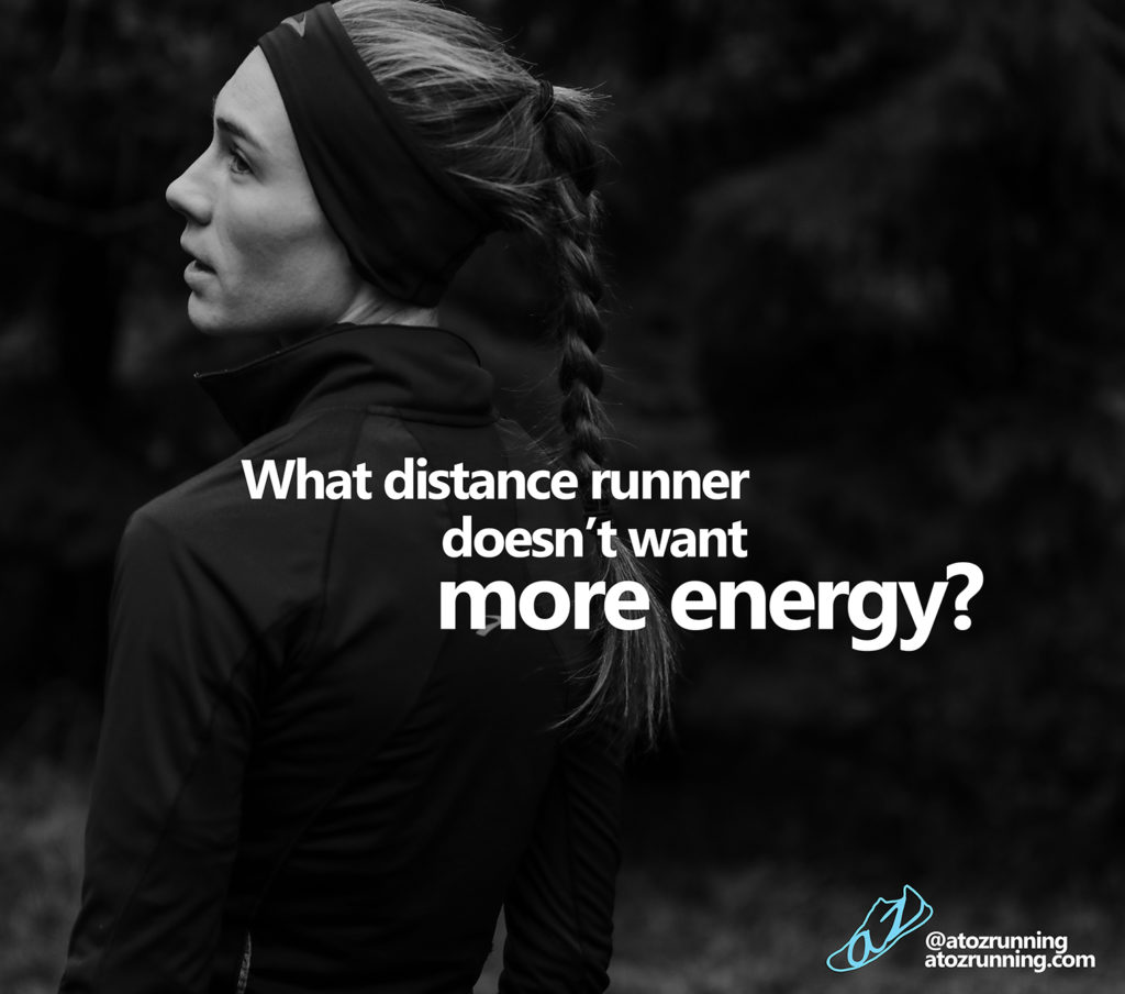 what distance runner doesn't want more energy