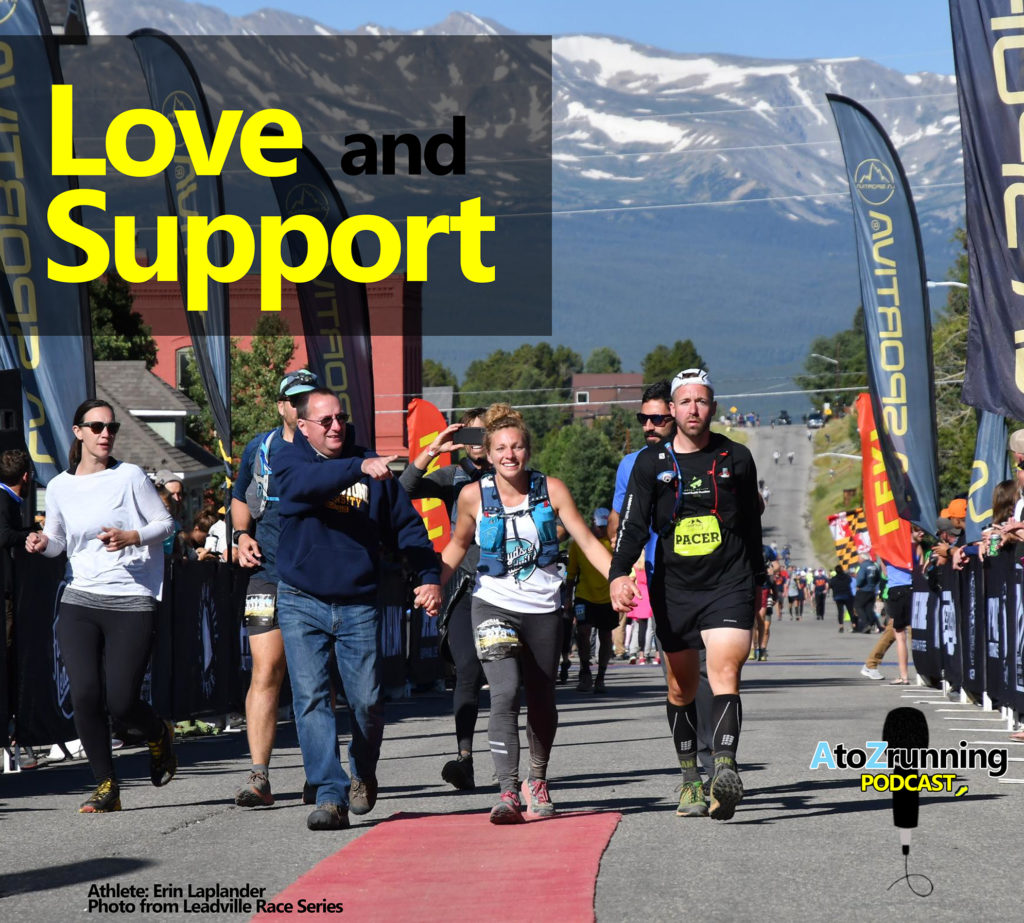 Love and Support  A to Z Running Podcast