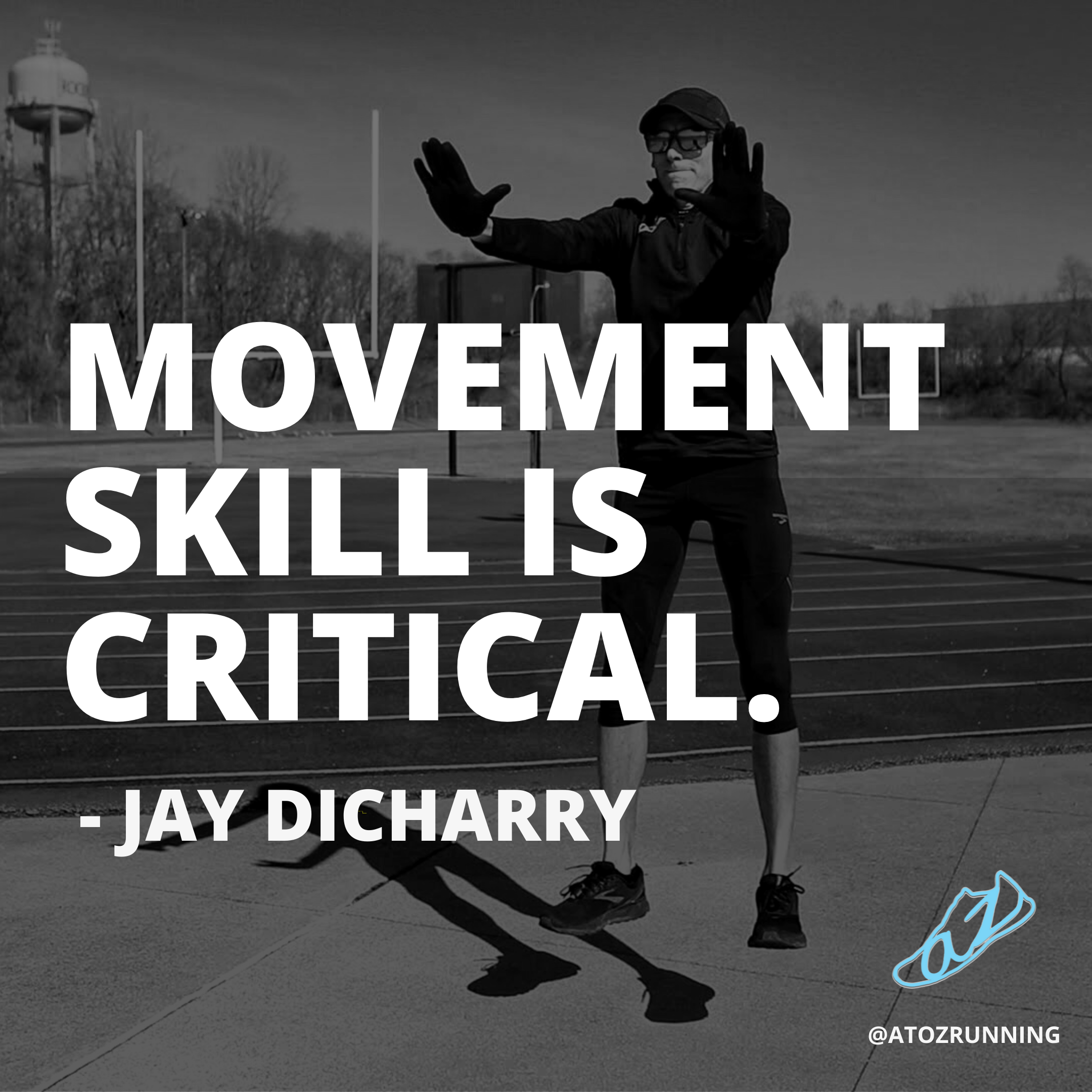 Movement skill is critical. - Jay Dicharry quote